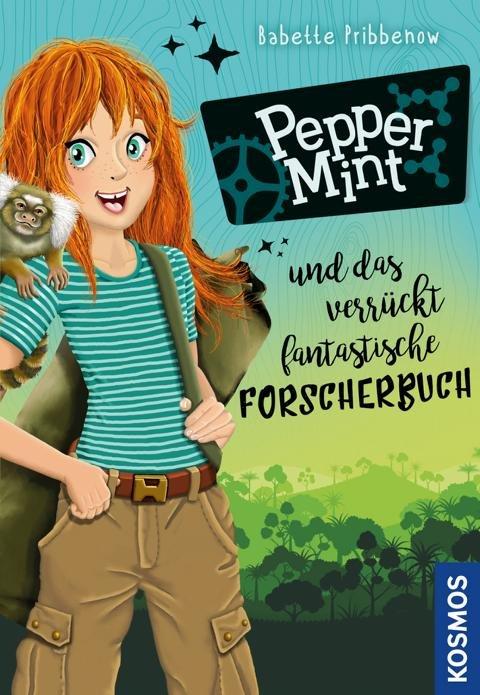 Pepper Mint und das verrückt fantastische Abenteuer