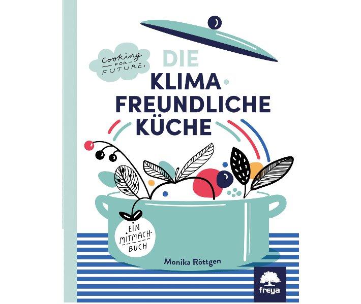 Cover Die klimafreundliche Küche