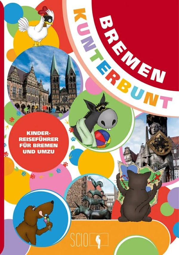 Bremen kunterbunt für Kinder, Städtereiseführer