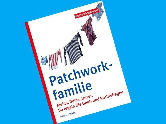 Ratgeber Patchworkfamilie Verbraucherzentrale